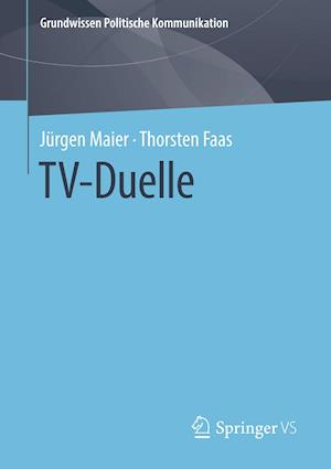 TV-Duelle af Thorsten Faas, Jurgen Maier