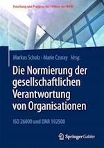 Die Normierung Der Gesellschaftlichen Verantwortung Von Organisationen (Forschung Und Praxis An der Fhwien der Wkw)