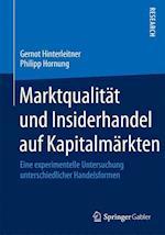 Marktqualitat Und Insiderhandel Auf Kapitalmarkten