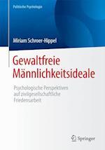 Gewaltfreie Mannlichkeitsideale (Politische Psychologie)