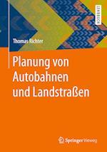 Planung Von Autobahnen Und Landstrassen