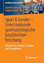 Sport & Gender (Inter)Nationale Sportsoziologische Geschlechterforschung (Geschlecht Und Gesellschaft, nr. 59)