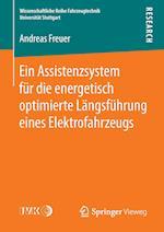 Ein Assistenzsystem Fur Die Energetisch Optimierte Langsfuhrung Eines Elektrofahrzeugs (Wissenschaftliche Reihe Fahrzeugtechnik Universitat Stuttgar)