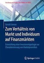 Zum Verhaltnis Von Markt Und Individuum Auf Finanzmarkten (Forschung Und Praxis An der Fhwien der Wkw)
