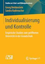 Individualisierung Und Kontrolle (Studien Zur Schul- Und Bildungsforschung, nr. 60)
