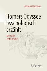 Homers Odyssee Psychologisch Erzahlt
