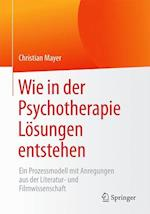 Wie in Der Psychotherapie Losungen Entstehen