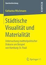 Stadtische Visualitat Und Materialitat (Quartiersforschung)