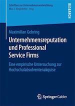 Unternehmensreputation Und Professional Service Firms (Schriften Zur Unternehmensentwicklung)