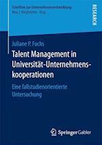 Talent Management in Universitat-Unternehmenskooperationen (Schriften Zur Unternehmensentwicklung)