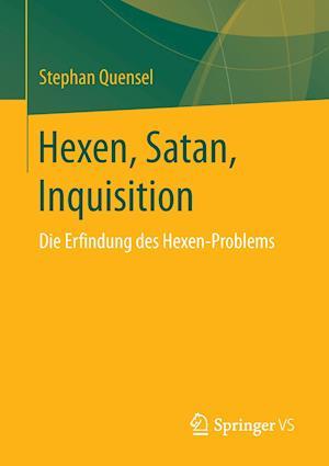 Hexen Satan Inquisition af Stephan Quensel