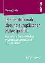 Die Institutionalisierung Europaischer Nahostpolitik