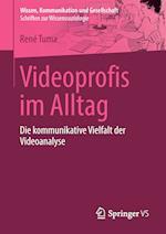 Videoprofis Im Alltag (Wissen Kommunikation Und Gesellschaft)