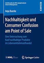 Nachhaltigkeit Und Consumer Confusion Am Point of Sale (Schriftenreihe Der Hhl - Leipzig Graduate School of Management)