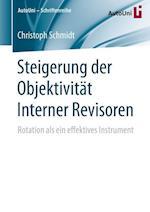 Steigerung Der Objektivitat Interner Revisoren (Autouni Schriftenreihe, nr. 91)