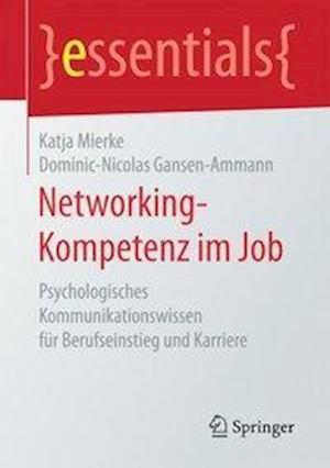 Bog, paperback Networking-Kompetenz Im Job af Katja Mierke