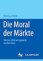 Die Moral Der Markte