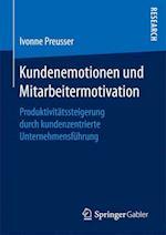 Kundenemotionen Und Mitarbeitermotivation