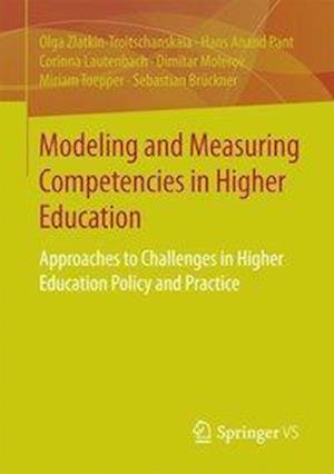 Bog, paperback Modeling and Measuring Competencies in Higher Education af Olga Zlatkin-Troitschanskaia