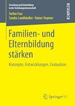 Familien- Und Elternbildung Starken (Forschung Und Entwicklung in Der Erziehungswissenschaft)