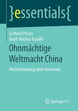 Bog, paperback Ohnmachtige Weltmacht China af Adjunct Professor Gerhard Preyer
