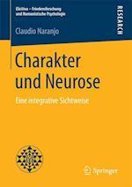Charakter Und Neurose (Elicitiva Friedensforschung Und Humanistische Psychologie)