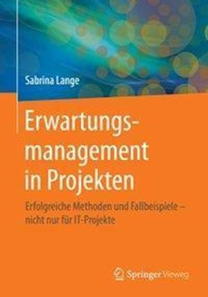 Bog, paperback Erwartungsmanagement in Projekten af Sabrina Lange