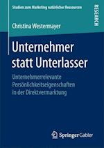 Unternehmer Statt Unterlasser (Studien Zum Marketing Naturlicher Ressourcen)