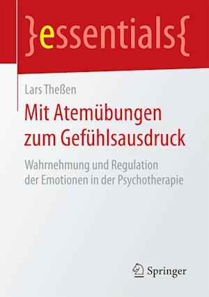 Bog, paperback Mit Atemubungen Zum Gefuhlsausdruck af Lars Thessen