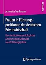 Frauen in Fuhrungspositionen Der Deutschen Privatwirtschaft