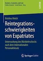 Reintegrationsschwierigkeiten Von Expatriates (Business Economics and Law)