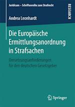 Die Europaische Ermittlungsanordnung in Strafsachen (Juridicum Schriftenreihe Zum Strafrecht)