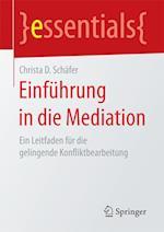 Einfuhrung in Die Mediation (Essentials)