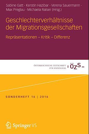 Bog, paperback Geschlechterverhaltnisse Der Migrationsgesellschaften
