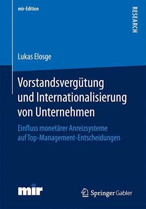 Bog, paperback Vorstandsvergutung Und Internationalisierung Von Unternehmen af Dr Lukas Elosge