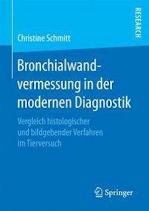 Bog, paperback Bronchialwandvermessung in Der Modernen Diagnostik af Christine Schmitt