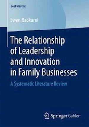 Bog, paperback The Relationship of Leadership and Innovation in Family Businesses af Swen Nadkarni