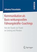 Kommunikation ALS Basis Wirkungsvollen Fuhrungskrafte-Coachings