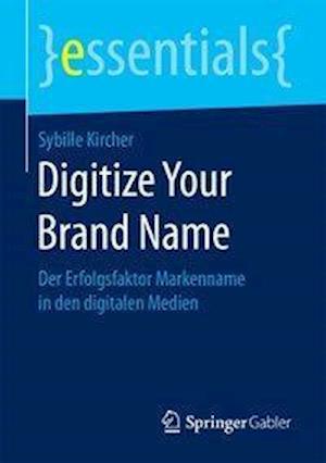 Bog, paperback Digitize Your Brand Name af Sybille Kircher
