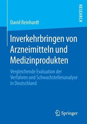 Bog, paperback Inverkehrbringen Von Arzneimitteln Und Medizinprodukten af David Reinhardt