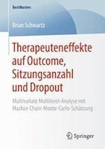Therapeuteneffekte Auf Outcome, Sitzungsanzahl Und Dropout (Bestmasters)