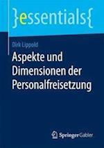 Aspekte Und Dimensionen Der Personalfreisetzung