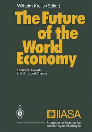 The Future of the World Economy af Wilhelm Krelle