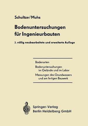Bodenuntersuchungen Fur Ingenieurbauten af Heinz Muhs, Edgar Schultze