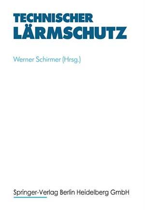 Technischer Larmschutz af Werner Schirmer