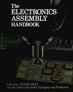 The Electronics Assembly Handbook af Frank Riley