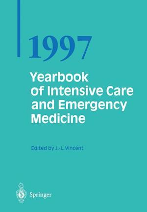 Yearbook of Intensive Care and Emergency Medicine 1997 af Prof. Jean-Louis Vincent