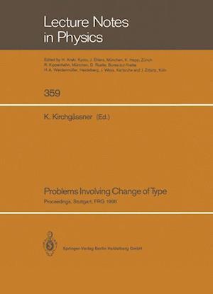 Problems Involving Change of Type af Klaus Kirchgassner