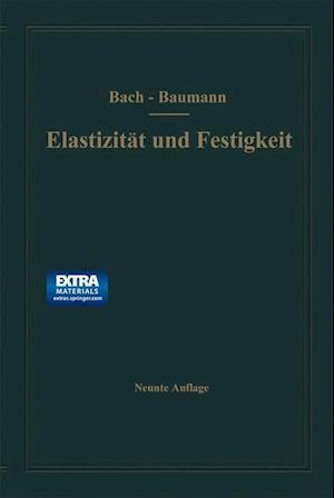 Elastizitat Und Festigkeit af carl bach, R. Baumann