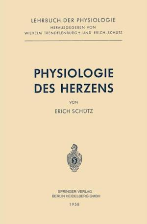 Physiologie des Herzens af Erich Schutz